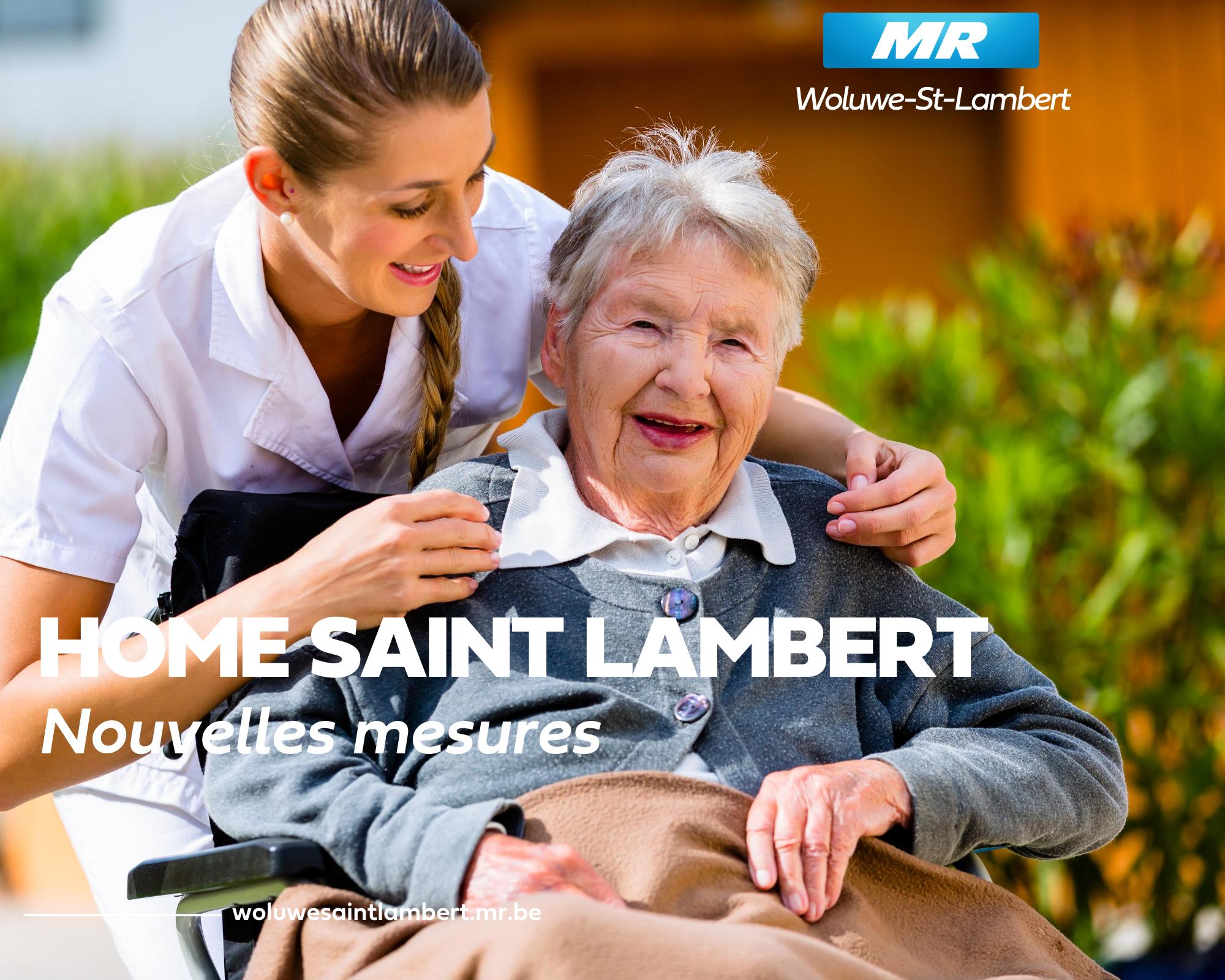Nouvelles mesures au Home Saint-Lambert